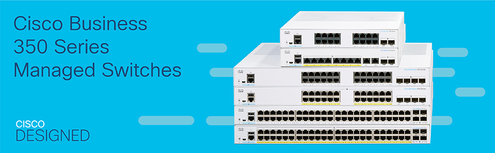 Cisco Business 350 Series Managed Switches