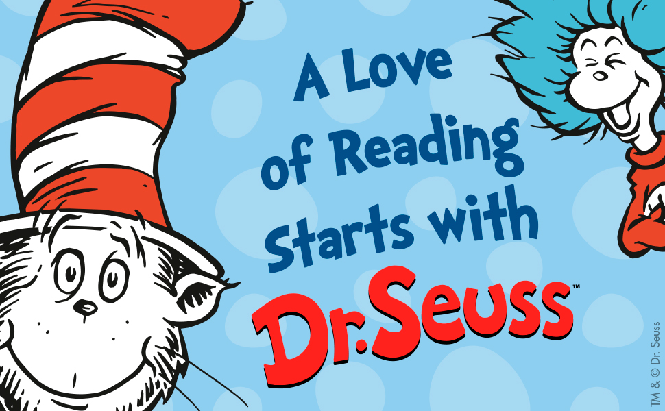 A Love of Reading Starts with Dr. Seuss