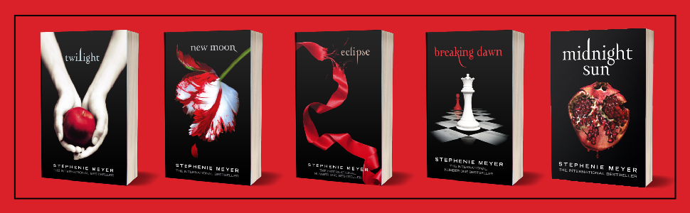 Twilight, New Moon, Eclipse, Breaking Dawn, Midnight Sun