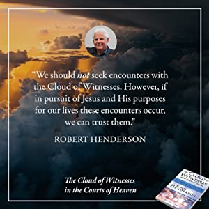 the cloud of witnesses in the courts of heaven robert henderson