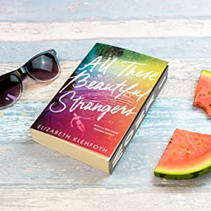all these beautiful strangers summer holiday read