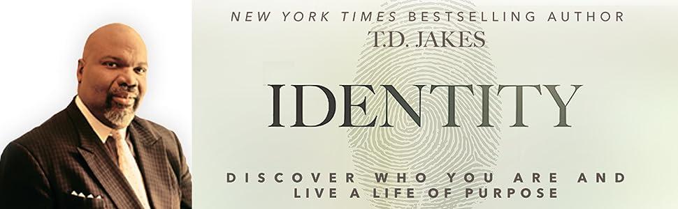 identity td jakes