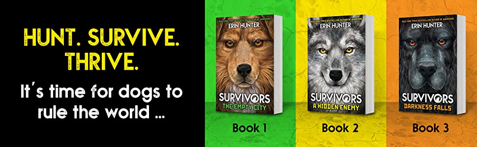 Front covers from the 3 Survivors books; The Empty City, A Hidden Enemy and Darkness Falls.