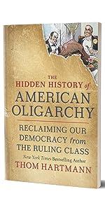 hidden history of oligarchy