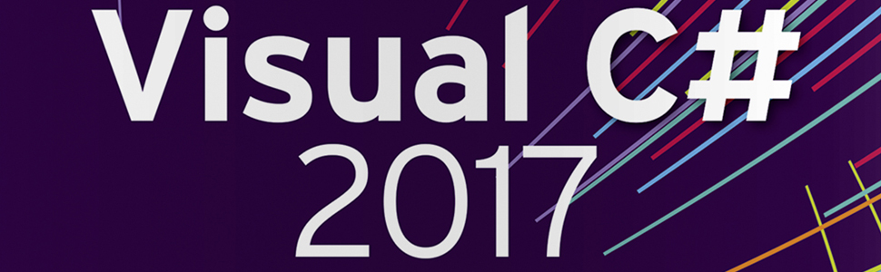Visual C# 2017 Microsoft - Grundlagen, Profiwissen, Rezepte