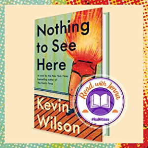 Nothing to See Here by Kevin Wilson Today Show Read with Jenna pick