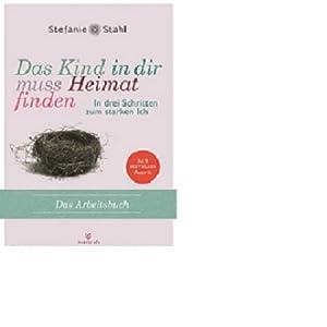 Das Kind In Dir Muss Heimat Finden Set Buch Arbeitsbuch Amazon De Bucher