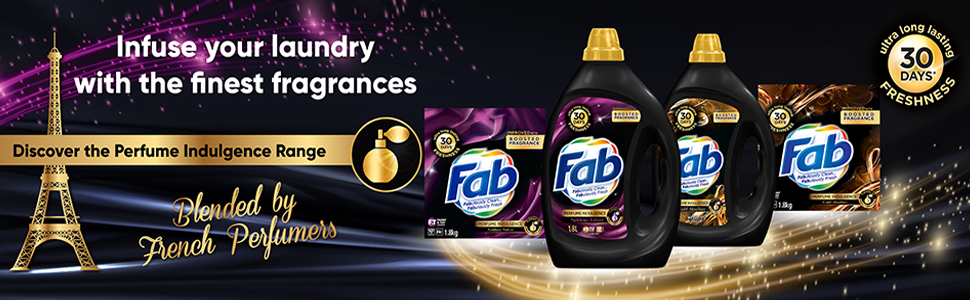 Fab,Fragrance detergent,long lasting,30days,Freshness,laundry,perfume indulgence,finest fragrances