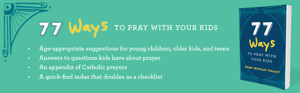how to pray with your kids, prayer, children