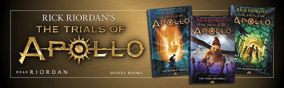 The Trials of Apollo [1-3] - Rick Riordan
