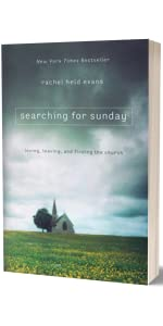 Rachel Held Evans, RHE, searching for Sunday Rachel Held Evans