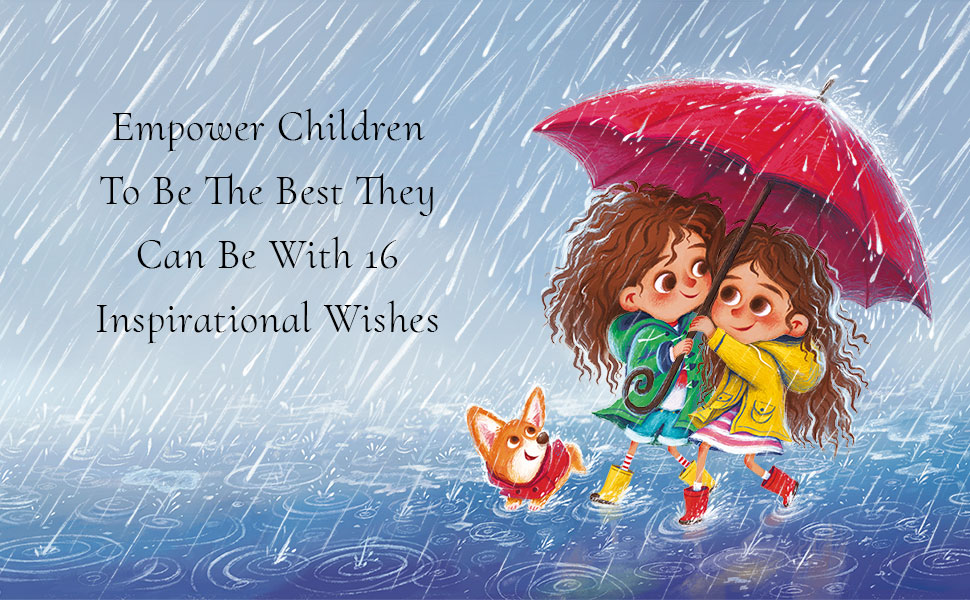 empowering children's book ages 4-8 i wish you happiness empower children to be the best they can be