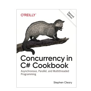 Amazon com: Concurrency in C# Cookbook: Asynchronous