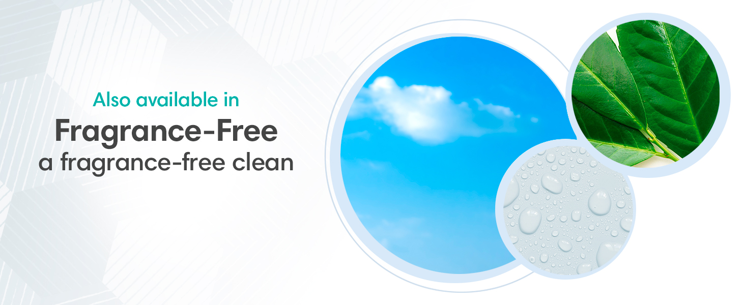 Also available in Fragrance-Free a fragrance-free clean