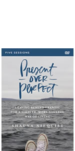 Present Over Perfect, DVD, Shauna Niequist, New York Times, simple life,