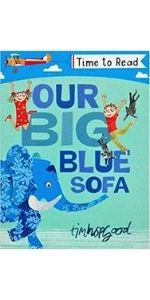 Time to Read Our Big Blue Sofa