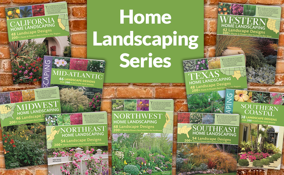 Southeast Home Landscaping 3rd Edition Creative Homeowner 54 Landscape Designs With Over 200 Plants Flowers Best Suited To Al Ar Fl Ga Ky La Ms Nc Sc Tn And Over