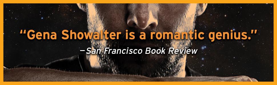 """Gena Showalter is a romantic genius."" -- San Francisco Book Review"