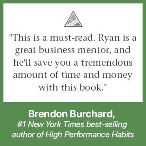 choose ryan levesque brendon burchard business entrepreneur success money mentor profitable