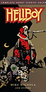 Short Stories, Omnibus, Hellboy, Mike Mignola, 25 Year Anniversary, Movie