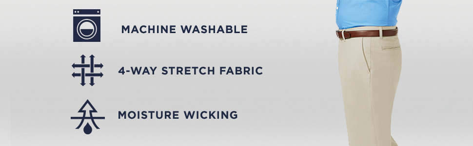 4 way stretch, moisture wicking, machine washable, khakis, mens khakis