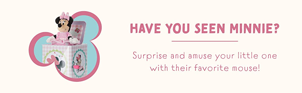 Have you seen Minnie? Surprise and amuse your little one.