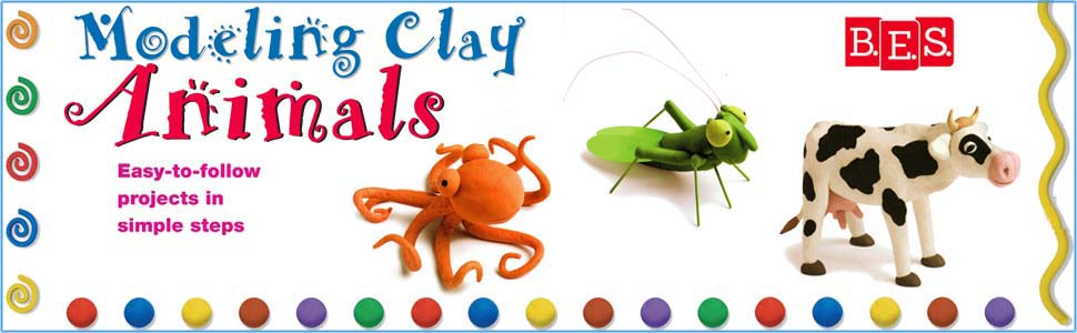 Modeling Clay Animals, Easy-to-Follow projects, simple steps, clay animals, clay projects
