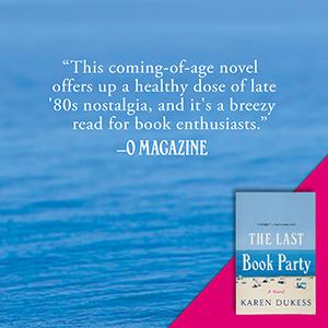 The Last Book Party Karen Dukess