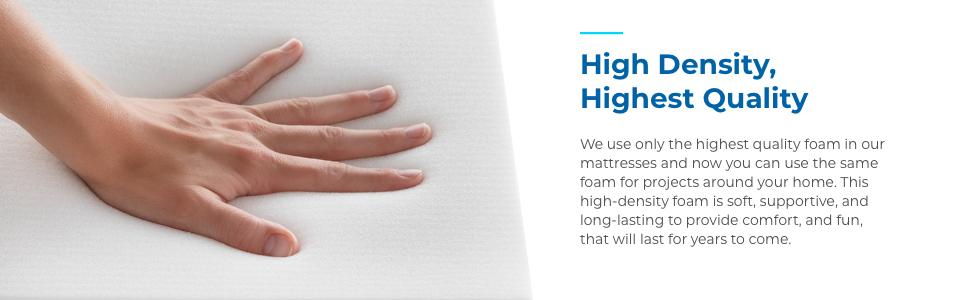 High Density Highest Quality
