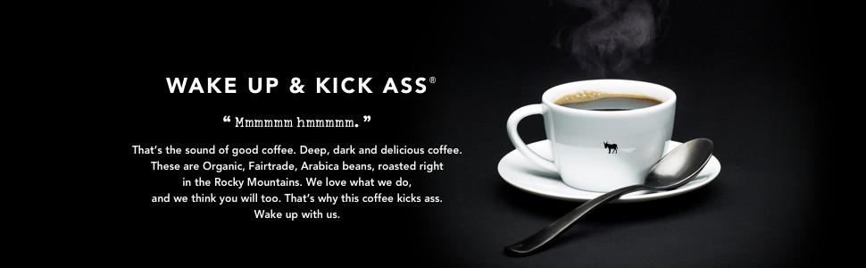 Wake Up & Kick Ass