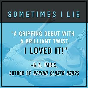 Sometimes I Lie A Novel