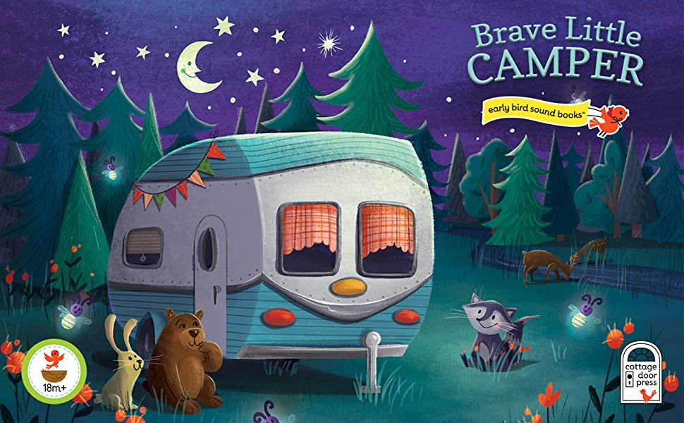 brave little camping camp outdoors books for one year olds 18 month sound board childrens book