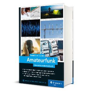Amateurfunk Das umfassende Handbuch Rheinwerk Verlag Cover