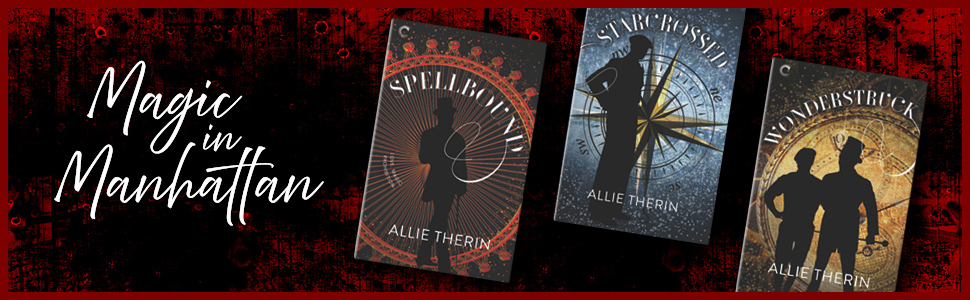 Magic in Manhattan series by Allie Therin, featuring the book covers