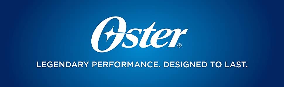 Oster Legendary Performance Designed to Last