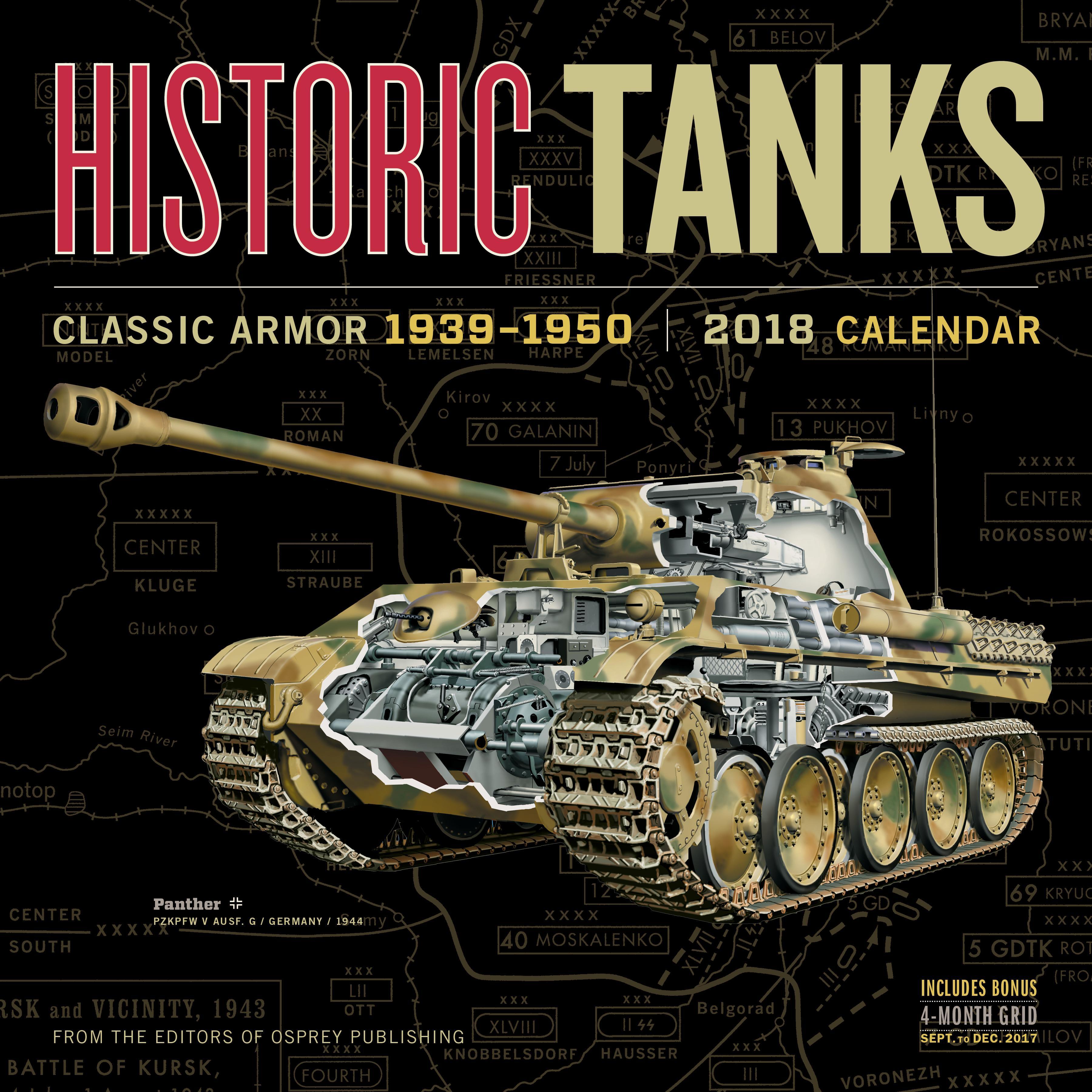 Historic Tanks Wall Calendar 2018 Editors of Osprey Publishing