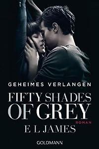 Fifty Shades of Grey - Befreite Lust: Band 3. Buch zum