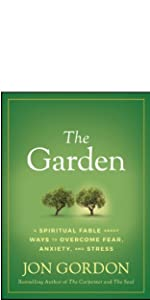 the garden, jon gordon, jon gordon books, jon gordon guides, jon gordon fables