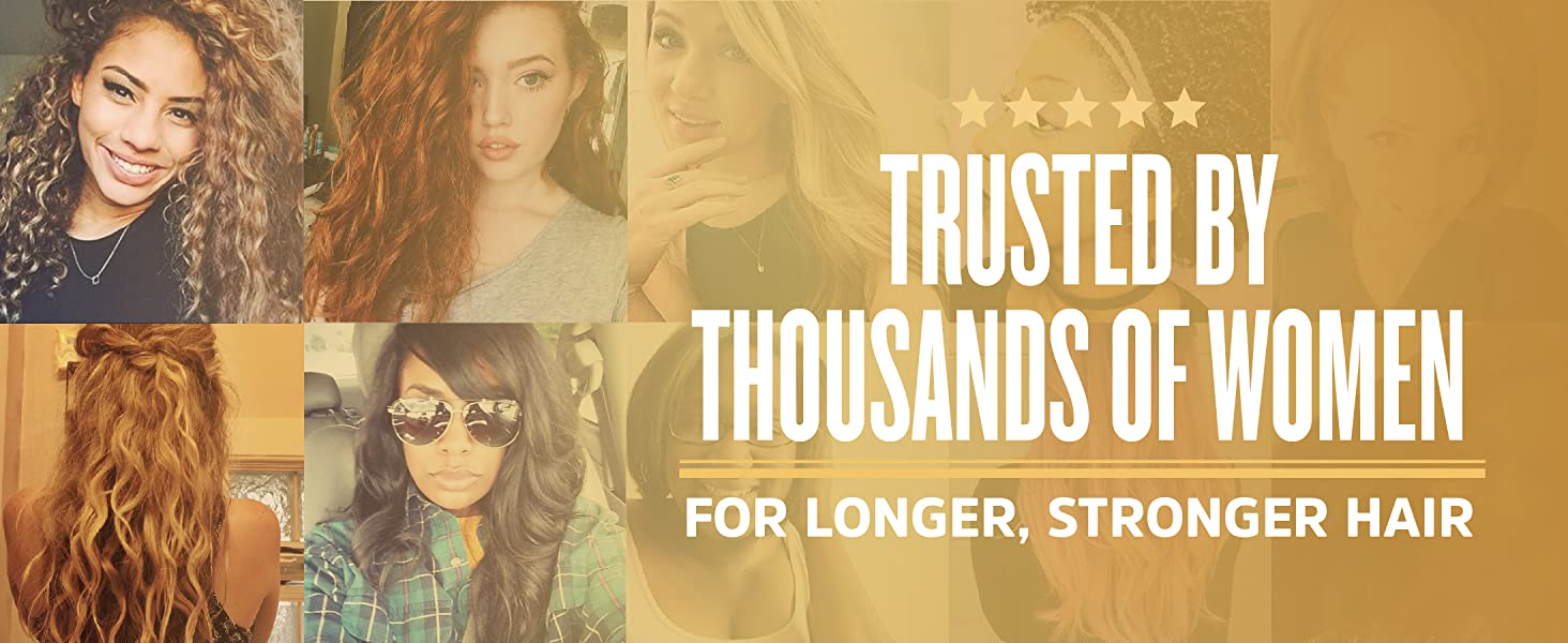 Trusted by thousands of women for longer, stronger hair.