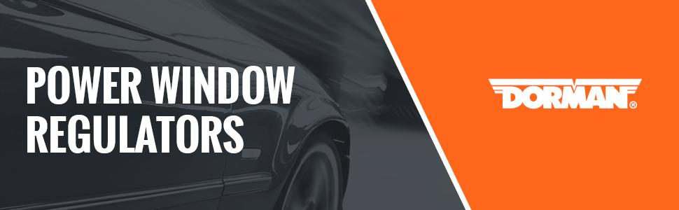 Dorman Products, Dorman, Window Regulators, driver side window regulator, drivers window regulator