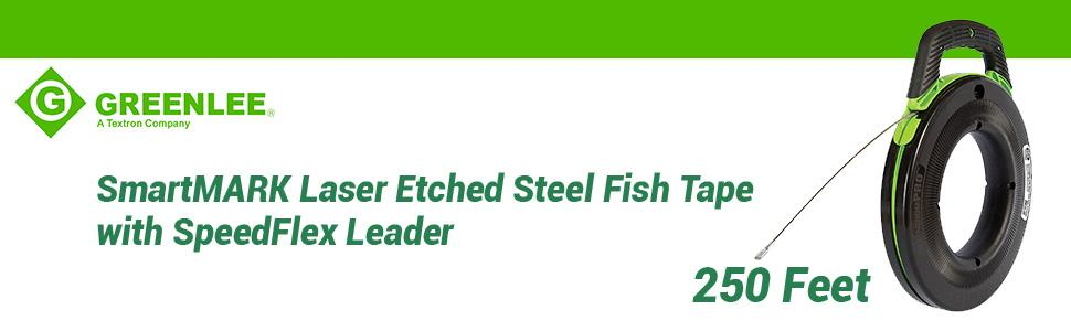 250-Feet Greenlee FTS438DL-250 SmartMARK Laser Etched Steel Fish Tape with SpeedFlex Leader