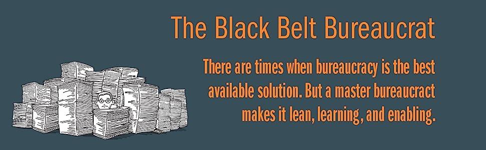 bureaucracy, black belt bureaucrat