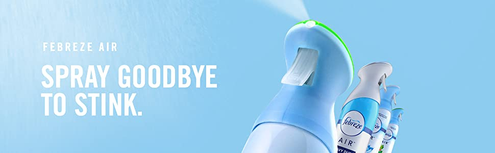 Febreze Air. Spray goodbye to stink. Air Freshener Spray. Aerosol. Febreze Spray. Air Odors