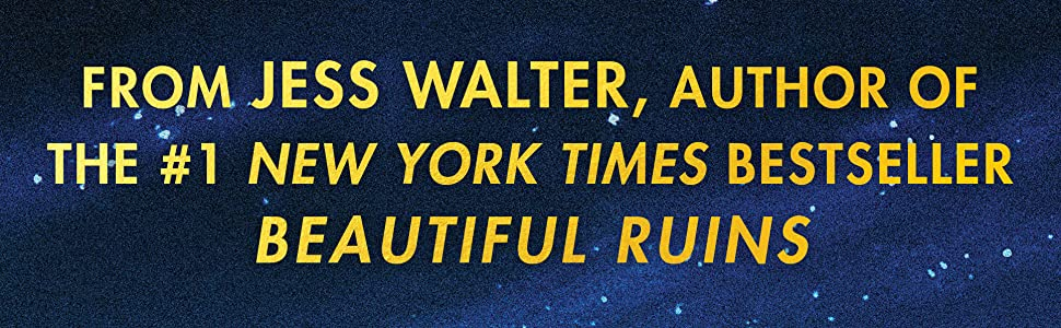 The Cold Millions, Jess Walter, Beautiful Ruins