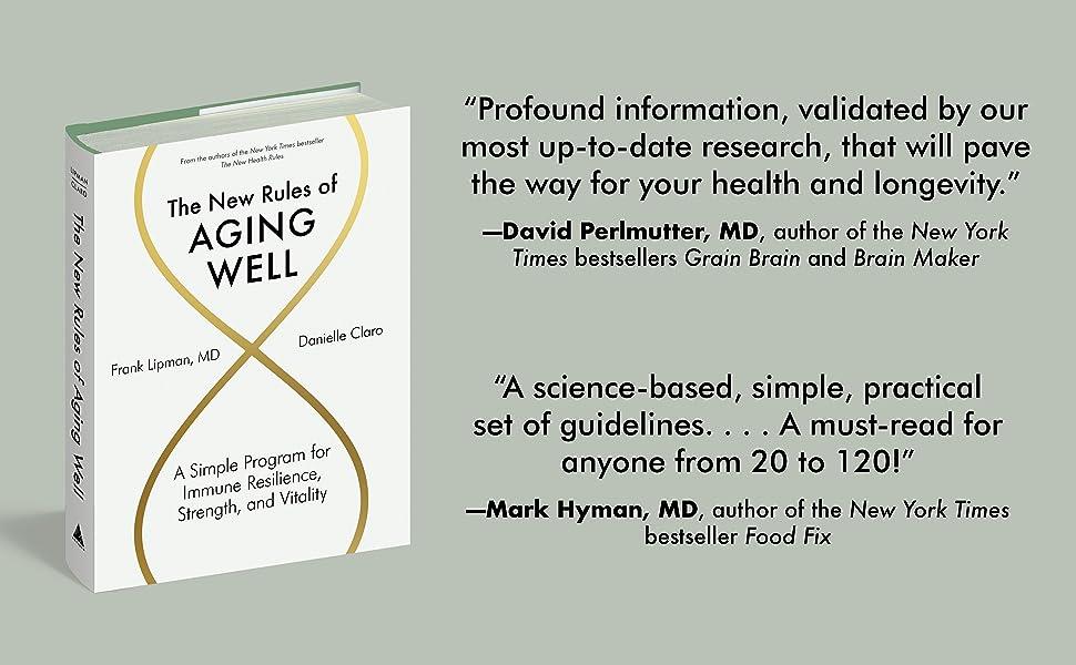 aging longevity david perlmutter mark hyman frank lipman health wellness