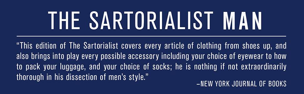 the sartorialist, fashion, mens fashion, menswear, mens clothes, mens clothing, how to dress