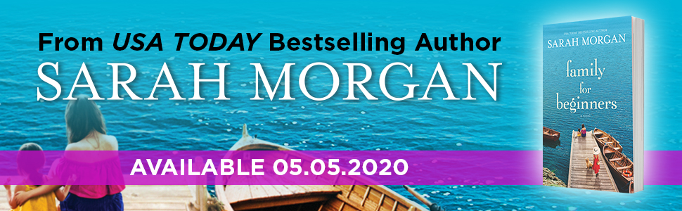 sarah morgan family beginners romance contemporary women's fiction blended family new love beginning