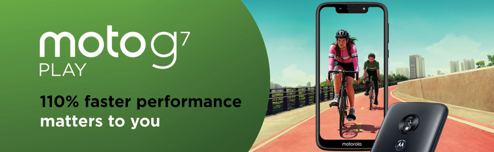 Moto G7 Play, 110% faster performance