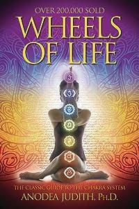 Wheels of Life, Anodea Judith