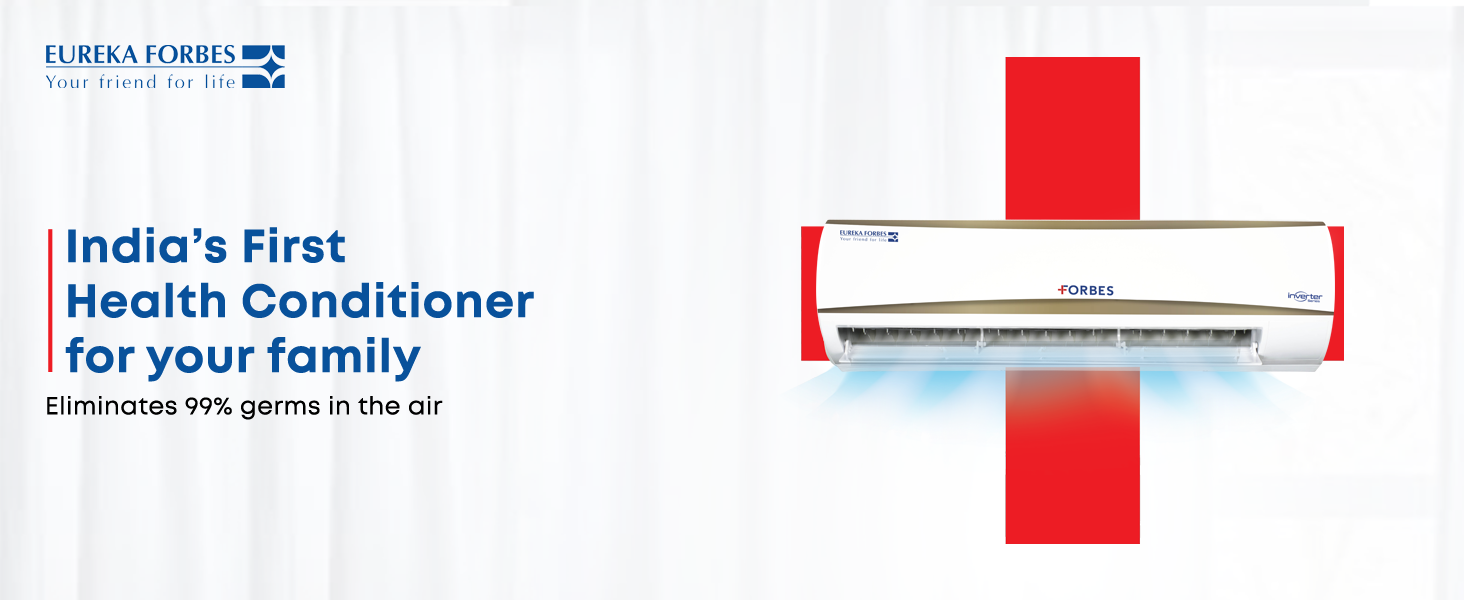 Health Conditioner,Air Conditioner,AC,Split ac,Eureka Forbes ac,5 Star